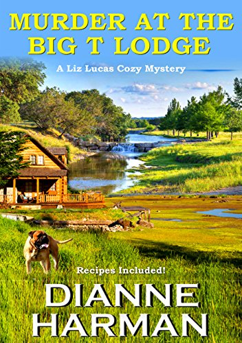 Murder At The Big T Lodge by Dianne Harman ebook deal