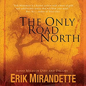The Only Road North Audiobook