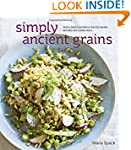 Simply Ancient Grains: Fresh and Flav...