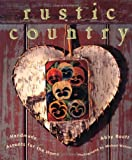 img - for Rustic Country: Handmade Accents for the Home book / textbook / text book