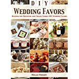 DIY Wedding Favors: Helping you Discover and Create Unique DIY