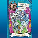 Ever After High: Fairy's Got Talent Audiobook by Suzanne Selfors Narrated by Kathleen McInerney