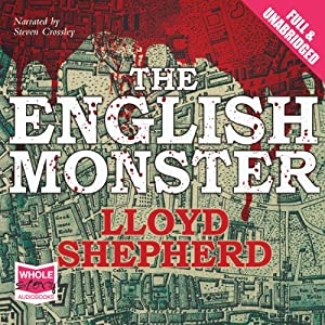 The English Monster | [Lloyd Shepherd]