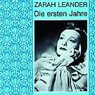 Zarah Leander - Die ersten Jahre