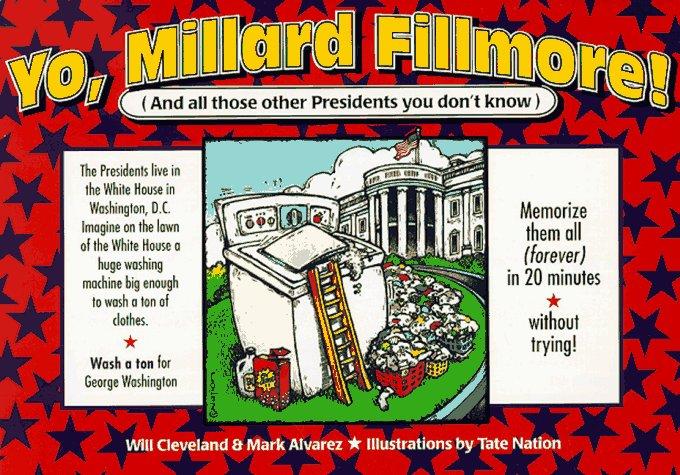 Yo! Millard Fillmore