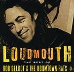 Loudmouth - The Best Of Bob Geldof &...