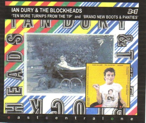 Ian Dury & The Blockheads - Ten More Turnips from the Tip/Brand New Boots and Panties - Zortam Music