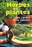 echange, troc Anagramme Editions - Herbes et plantes du jardin à la cuisine
