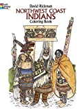 img - for Northwest Coast Indians Coloring Book (Dover History Coloring Book) book / textbook / text book