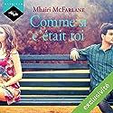 Comme si c'était toi Audiobook by Mhairi McFarlane Narrated by Véra Pastrélie