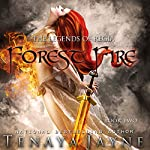 Forest Fire | Tenaya Jayne