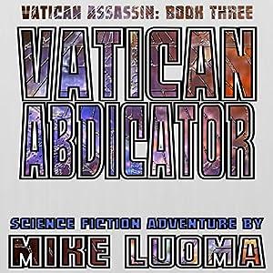 Vatican Abdicator Audiobook