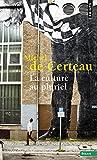 Culture Au Pluriel (French Edition) (2020202743) by Michel de Certeau