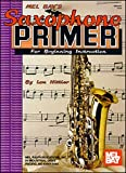 img - for Mel Bay Saxophone Primer book / textbook / text book