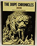 img - for The Dope Chronicles, 1850-1950 book / textbook / text book