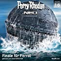 Finale für Ferrol (Perry Rhodan NEO 16) Audiobook by Christian Montillon Narrated by Axel Gottschick