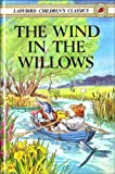 Kenneth Grahame The Wind In The Willows (Ladybird Children's Classics)