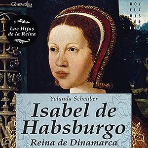 Isabel de Habsburgo Audiobook