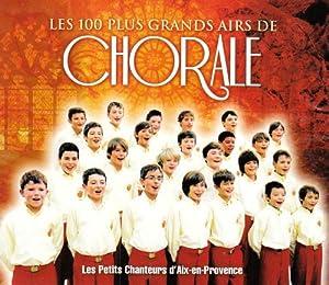 Les 100 Plus Grands Airs De Chorale