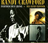 Randy Crawford Everything Must Change and Miss Randy Crawford