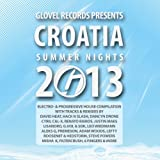 Glovel Records Pres. Croatia Summer Nights 2013