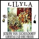 Libertas und ihre Freier | Joseph von Eichendorff