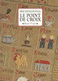 img - for Le point de croix (S rie Artisanat rural) book / textbook / text book