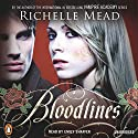 Bloodlines (       UNABRIDGED) by Richelle Mead Narrated by Emily Shaffer