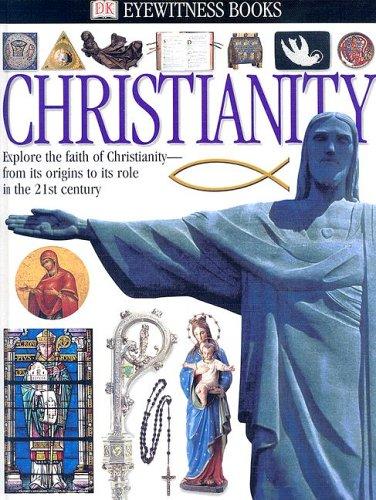 Christianity (Eyewitness Books)