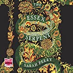 The Essex Serpent | Sarah Perry