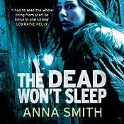 The Dead Won't Sleep: Rosie Gilmour, Book 1 | Anna Smith
