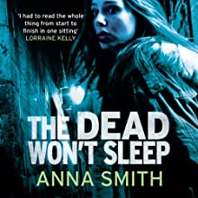 The Dead Won't Sleep: Rosie Gilmour (       UNABRIDGED) by Anna Smith Narrated by Sarah Barron