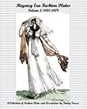 Regency Era Fashion Plates: 1800-1809