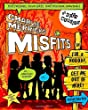 Charlie Merrick's Misfits in I'm a Nobody, Get Me Out of Here! (Charlie Merrick's Misfits 2)