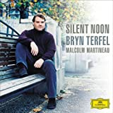 Silent Noon ~ Terfel