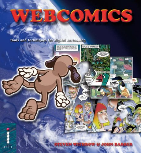 Webcomics: Tools and Techniques for Digital Cartooning