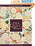 Tile Quilt Revival: Reinventing a For...