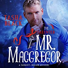 The Talented Mr. MacGregor: A Tarker's Hollow Mystery (       UNABRIDGED) by Tasha Black Narrated by Mason Lloyd