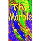 The Marbledi Josh Rogan