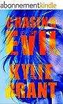 Chasing Evil (Circle of Evil Book 1)...