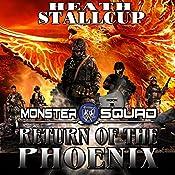Return of the Phoenix: Monster Squad, Book 1 | Heath Stallcup