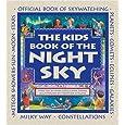Kids Book of the Night Sky, The (Family Fun)