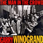 The Man in the Crowd: The Uneasy Stre...