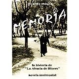 "MEMORIA: La historia de ""La Abuela de Hierro"""