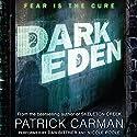 Dark Eden Audiobook by Patrick Carman Narrated by Dan Bittner