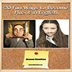 20 Fun Ways to Learn English: Inspired by English | Zhanna Hamilton