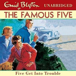 Famous Five: 8: Five Get Into Trouble | [Enid Blyton]