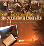 Sur les chemins de contrebande : Peti...