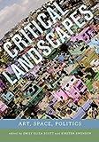 Critical Landscapes: Art, Space, Politics