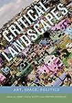 Critical Landscapes - Art, Space, Pol...